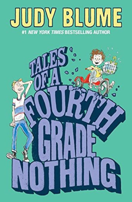 'Tales of a Fourth Grade Nothing' by Judy Blume