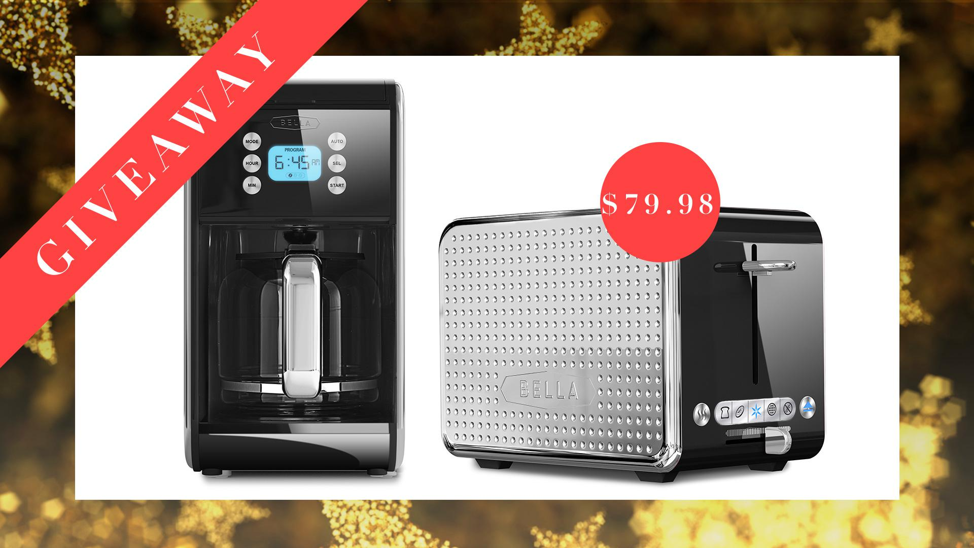 Today's Giveaway Enter to Win a Sleek Coffee Maker and Toaster fromBella