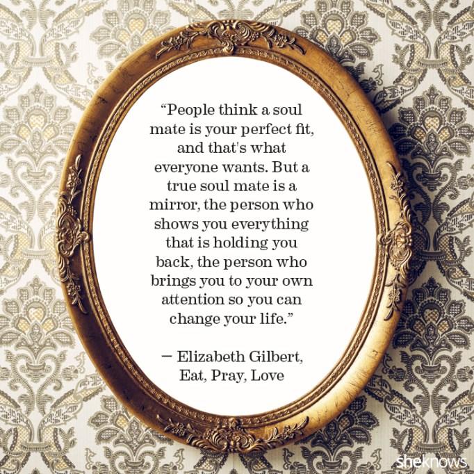 Elizabeth Gilbert love quote