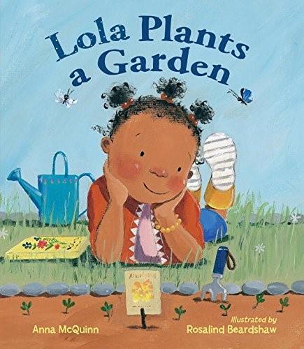 'Lola Plants a Garden'