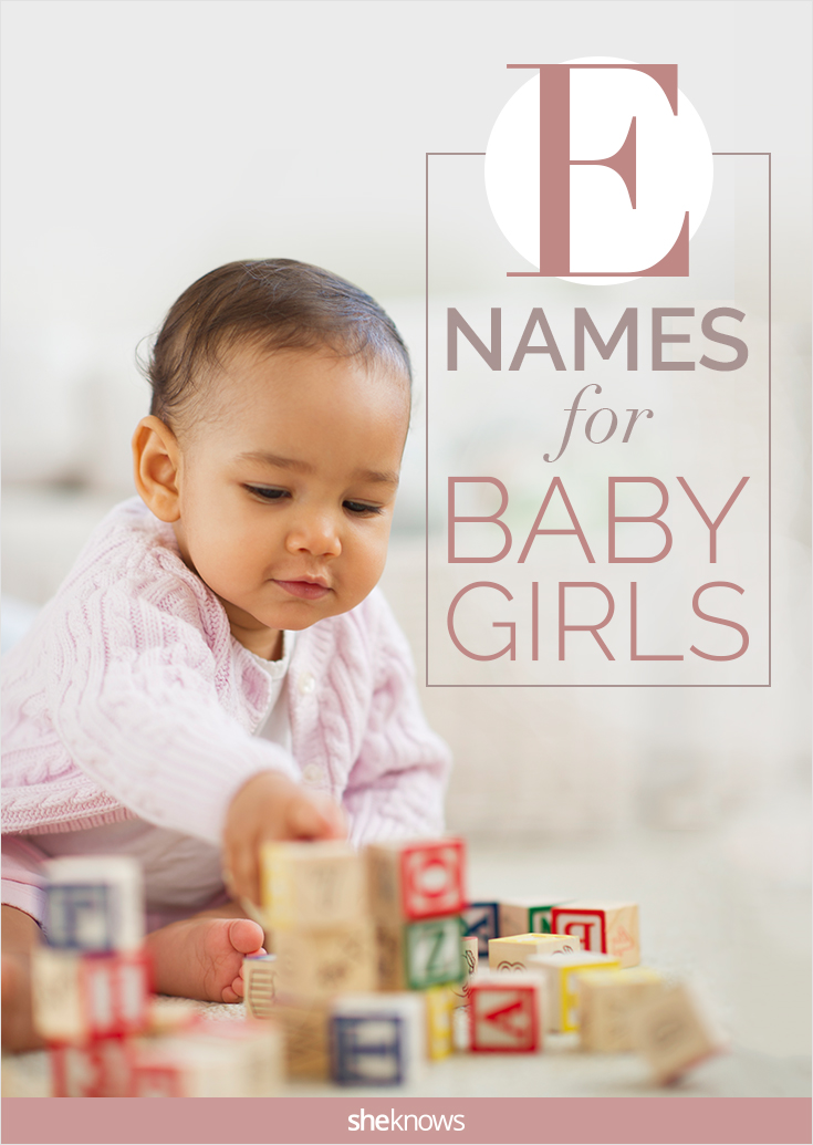 Excellent Letter E Baby Names For Girls Sheknows