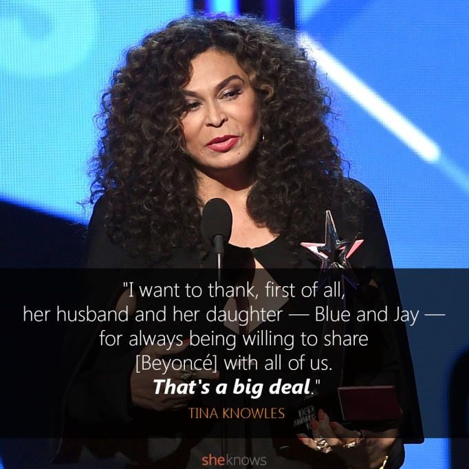 Tina Knowles BET Awards quote