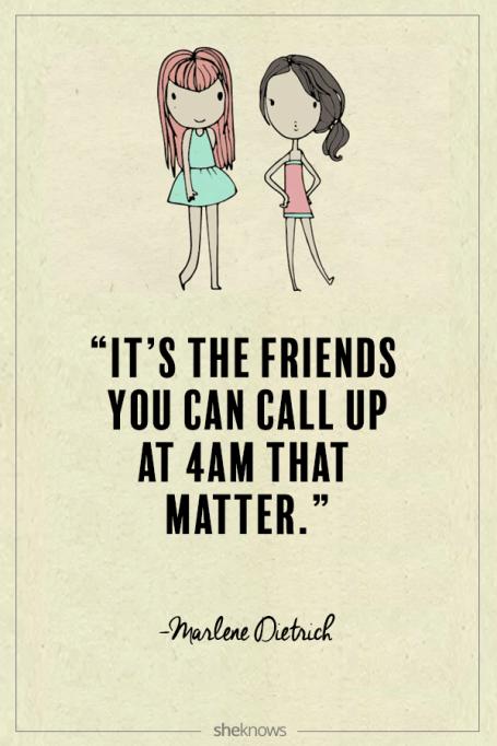 Marlene Dietrich quote about friendship