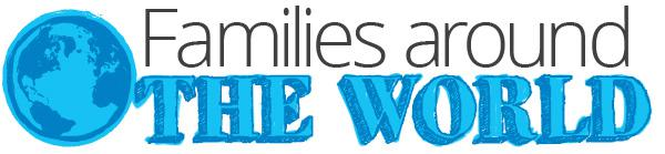 Families around the world: Life in