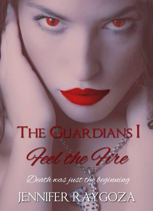 Feel the Fire by Jennifer Raygoza