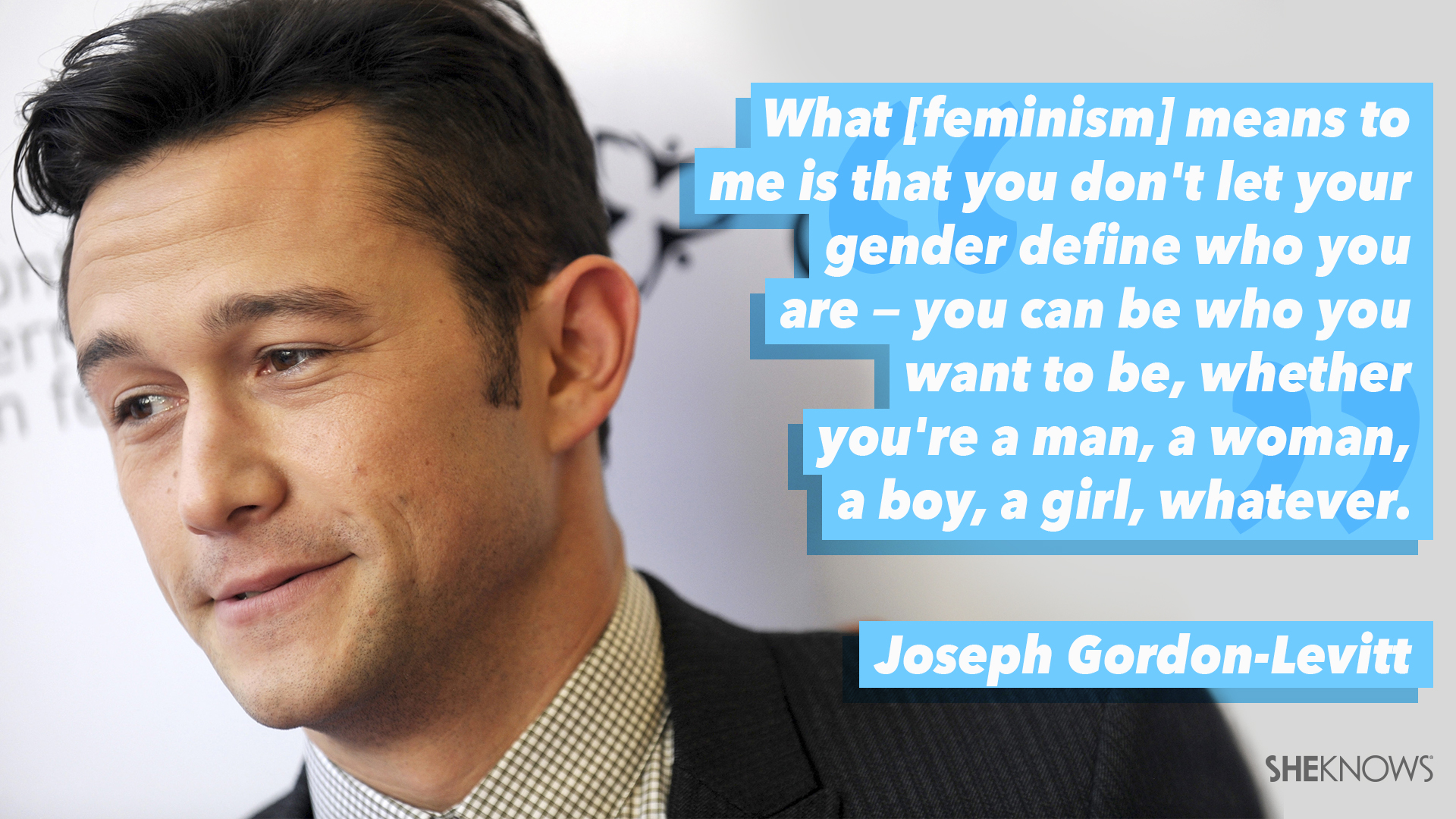 15 Best Quotes About Feminism From Male Celebs Sheknows