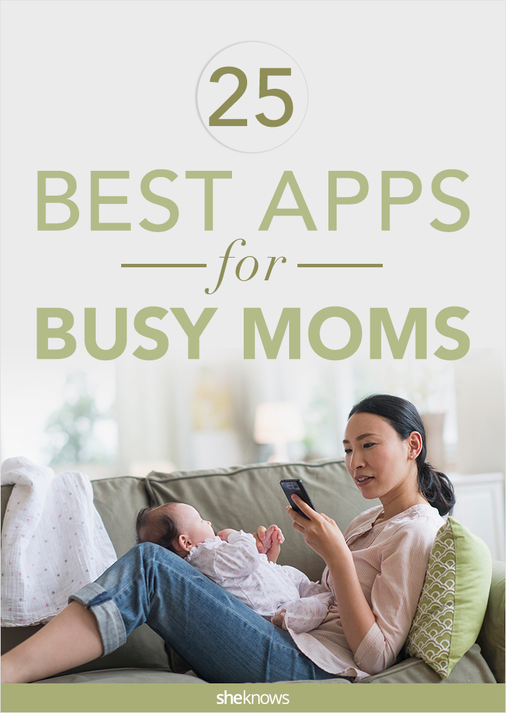 25 Apps for Busy Moms — Because a Little Tech Can Go a Long