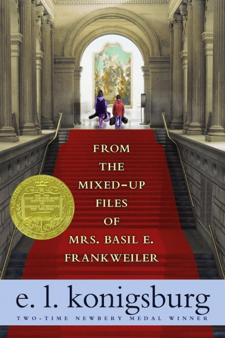 'From the Mixed-up Files of Mrs. Basil E. Frankweiler' by E.L. Konigsburg