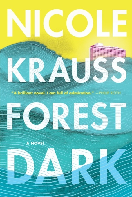 Hottest books to read Fall 2017: 'Forest Dark' by Nicole Krauss