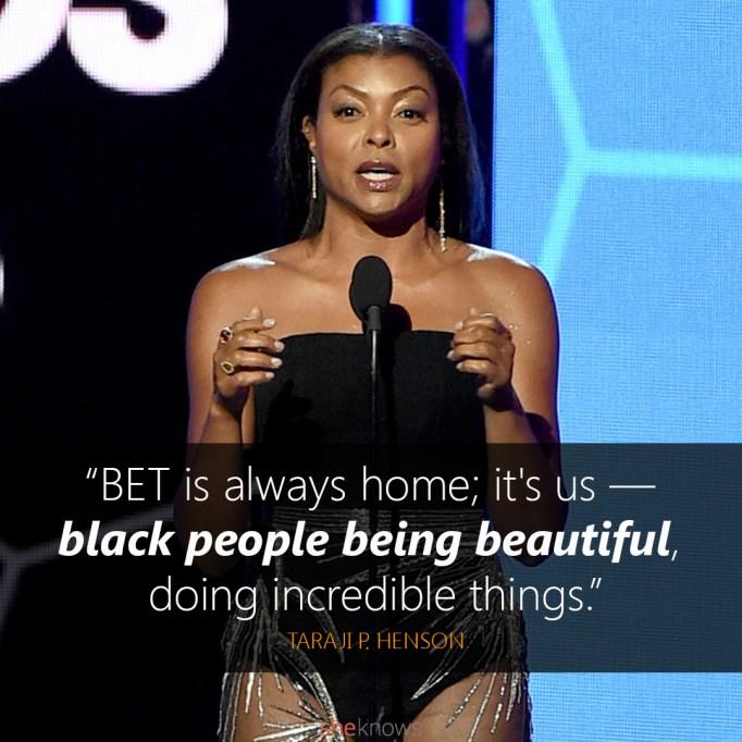 Taraji P. Henson BET Awards quote