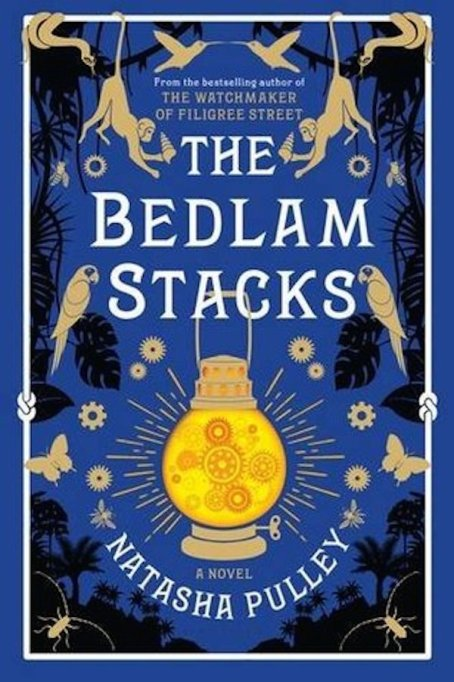 Hottest books to read Fall 2017: 'The Bedlam Stacks' by Natasha Pulley