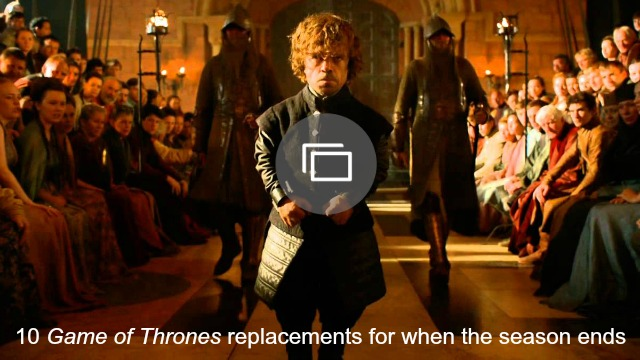 Game of Thrones replacements slideshow