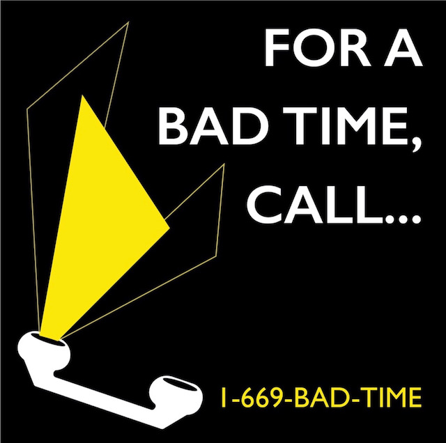 Cover art for 'For a Bad Time, Call...' podcast