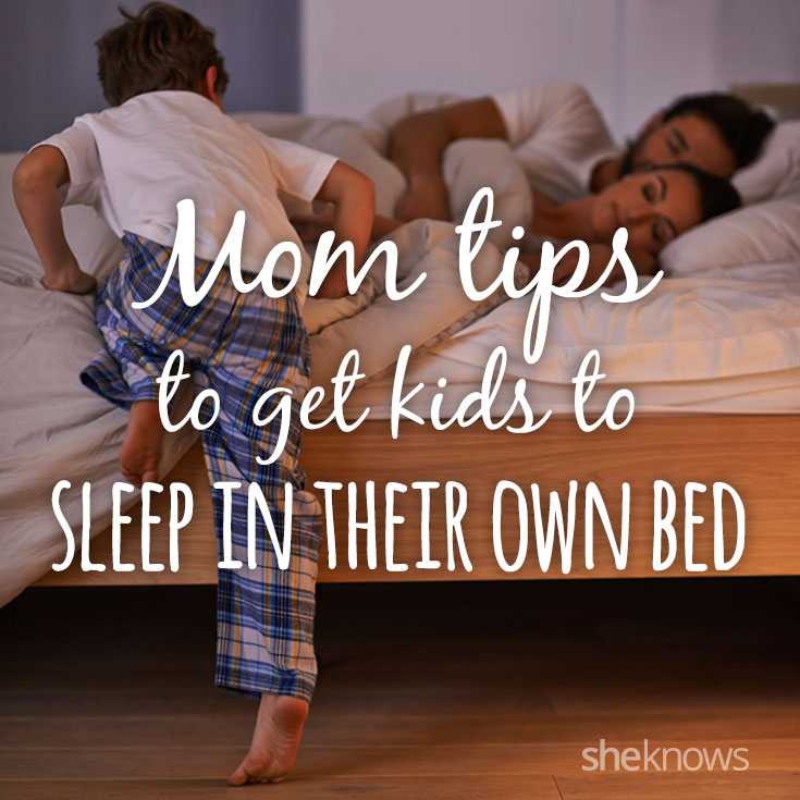 Tips to get kids to sleep in their own beds