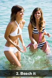 2. Beach it.