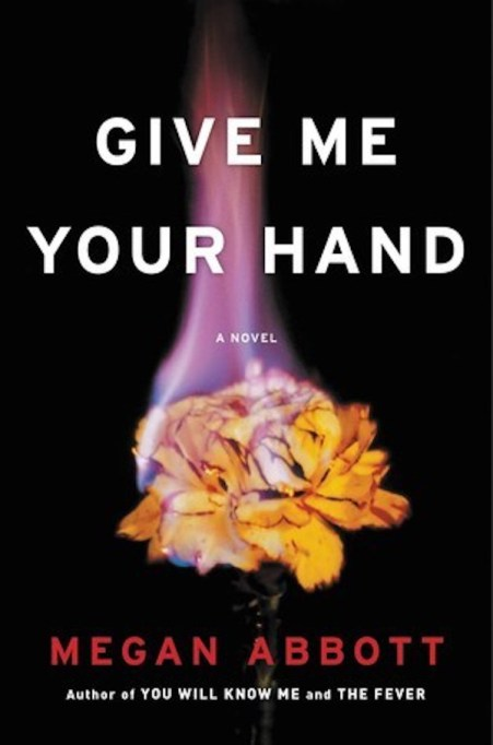 'Give Me Your Hand' by Megan Abbott
