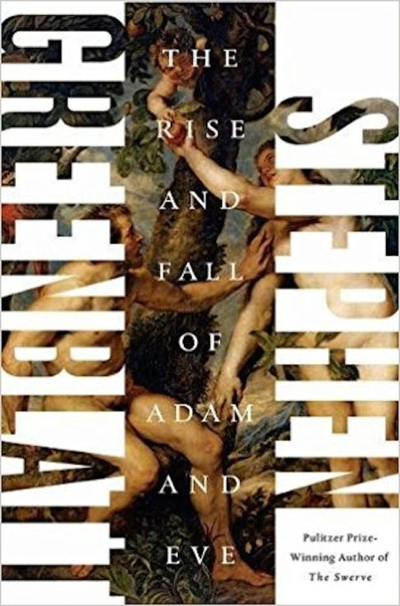 Hottest books to read Fall 2017: 'The Rise & Fall of Adam & Eve' by Stephen Greenblatt