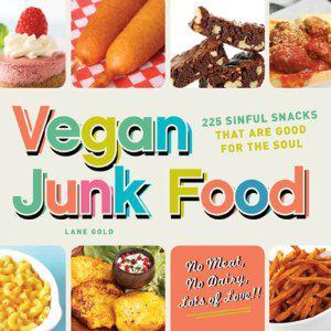 Yum! Vegan Junk Food