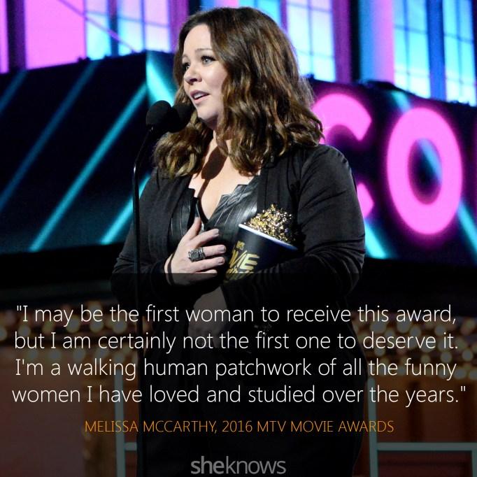 Melissa McCarthy quote MTV Movie Awards