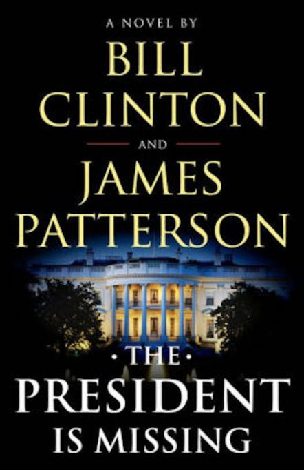 'The President Is Missing' by Bill Clinton and James Patterson