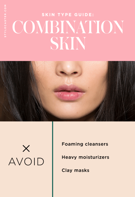 What Is My Skin Type: Combination Skin Don'ts | Skincare routines