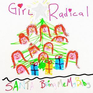 "VIDEO: Girl Radical premieres ""Santa (Bring"