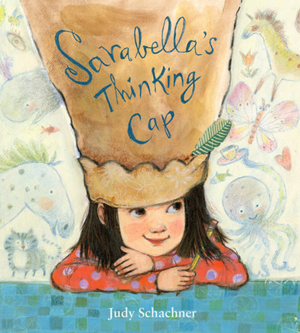 13 Children's Books for National Read A Book Day: Sarabella's Thinking Cap