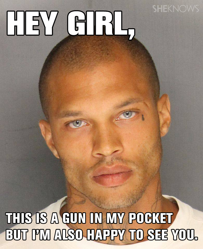 Hey girl, this is a gun in my pocket and also I'm happy to see you.