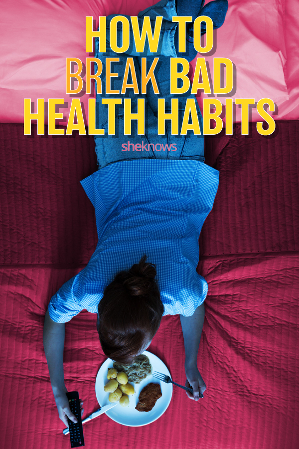 How to break bad health habits