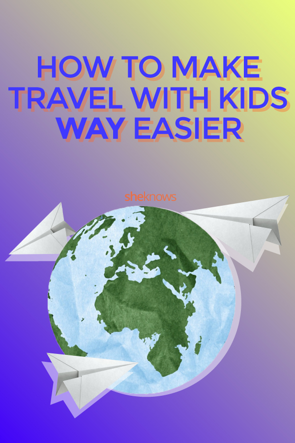 Pin it! How to Make Travel With Kids WAY Easier