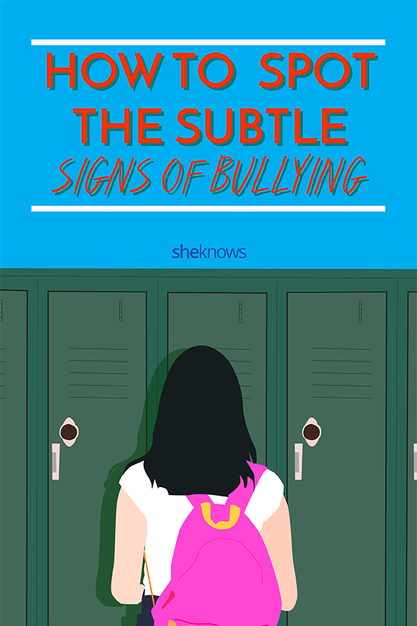 how to spot the subtle signs of bullying
