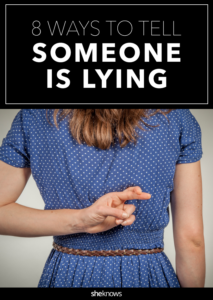 how to tell someone is lying