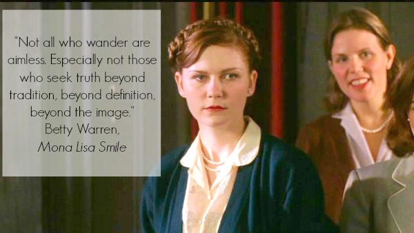 Mona Lisa Smiles Inspirational Quote