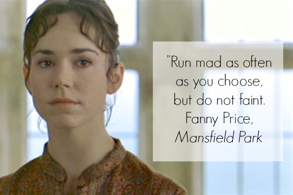 Mansfield Park Inspirational Quote