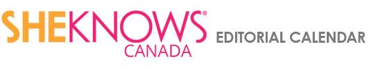 SheKnows Canada Editorial Calendar 2013