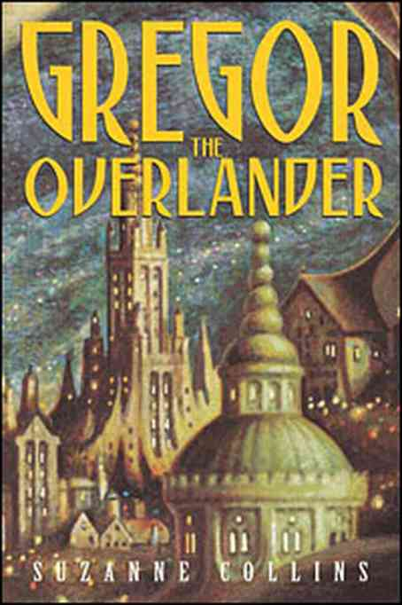 Fantasy, Mystery & Adventure Books for Tweens | 'Gregor The Overlander,' by Suzanne Collins