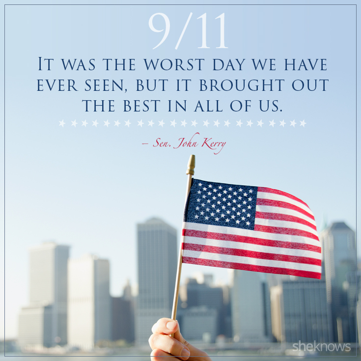The 9/11 Quotes That We\'ll Never Forget – SheKnows