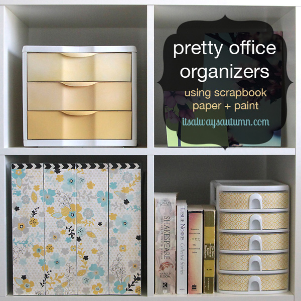 While plastic bin organizers are super functional, they can be a bit boring. Use scrapbook paper and paint to make them pretty.