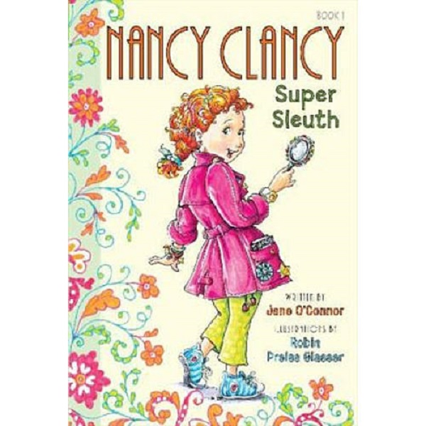 Books for girls: Nancy Clancy: Super Sleuth