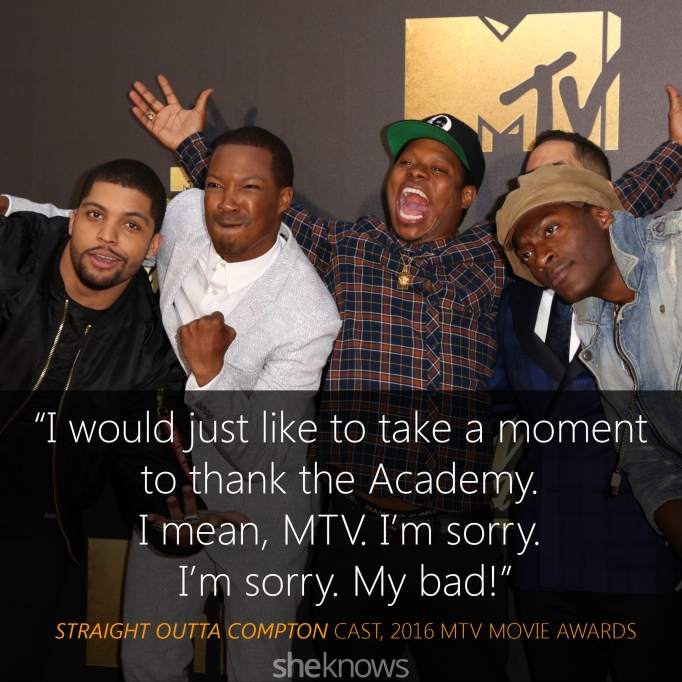 Straight Outta Compton quote MTV Movie Awards