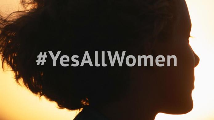 #YesAllWomen: The scary truth about the
