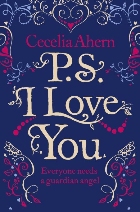 Our favorite romantic books: 'P.S., I Love You'