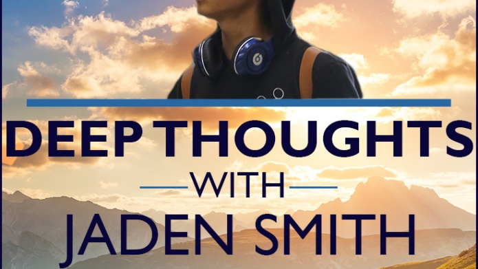 Deep thoughts with Jaden Smith: 45