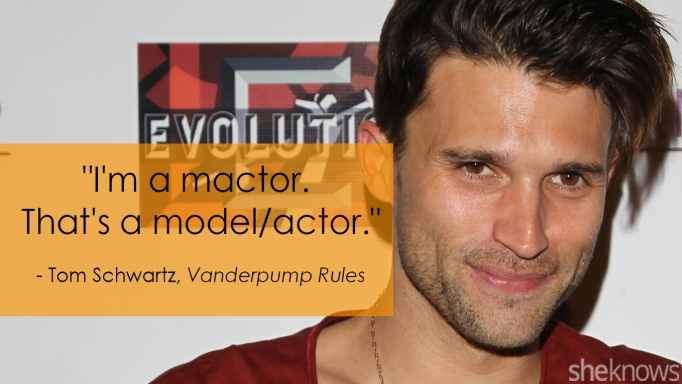 Vanderpump Rules' Tom Schwartz one-liner