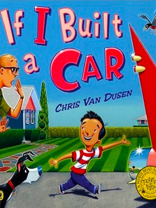 Rhyming Books For Early Readers And Young Poets: If I Built A Car