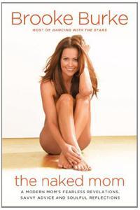 Brooke Burke releases The Naked Mom