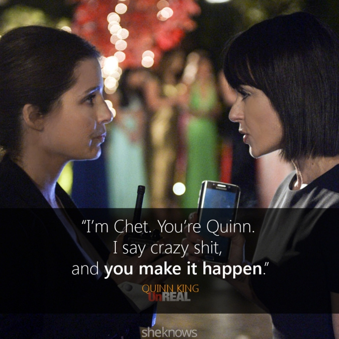 Quinn UnREAL quote