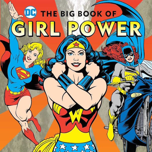 The Best Kids' Books for Baby Feminists: The Big Book of Girl Power