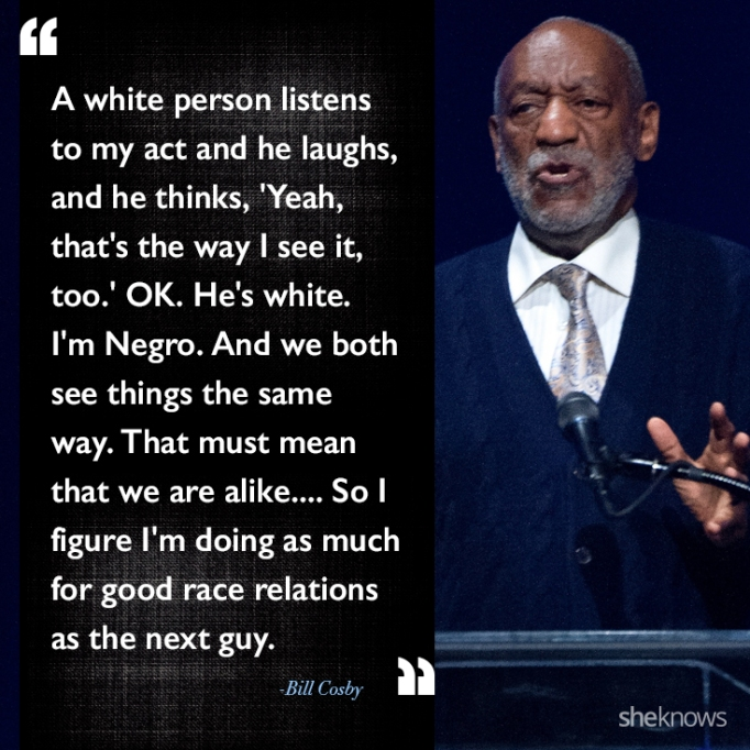 Bill Cosby race quote