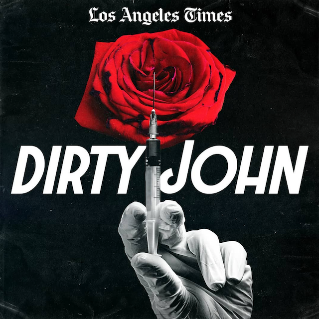 Podcasts Coming to Television: 'Dirty John'